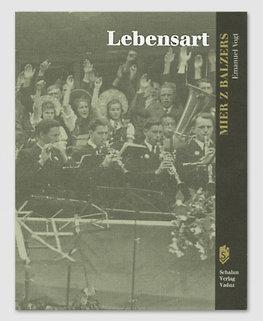 Mier z Balzers III - Lebensart