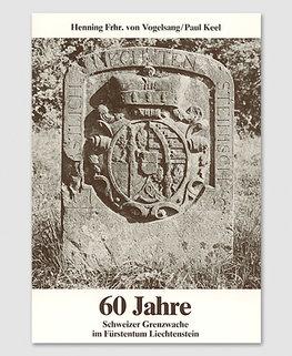 60 Jahre Schweizer Grenzwache im FL