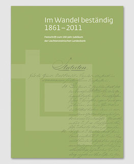 Im Wandel beständig - 1861-2011 Festschrift 150-Jahre LLB