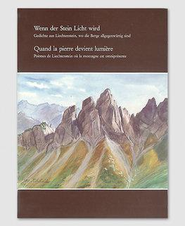 Wenn der Stein Licht wird - Gedichte aus Liechtenstein