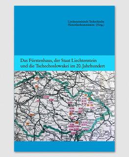 Band 4 - Das Fürstenhaus, der Staat Liechtenstein und die Tschechoslowakei im 20. Jahrhundert