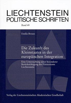 LPS 49 - Die Zukunft des Kleinstaates in der europäischen Integration