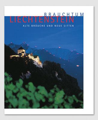 Brauchtum Liechtenstein - Alte Bräuche und neue Sitten