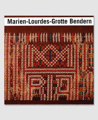 Marien-Lourdes-Grotte Bendern Festschrift 1898-1998