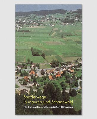 Spazierwege in Mauren und Schaanwald
