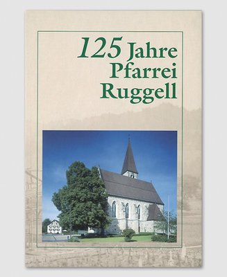125 Jahre Pfarrei Ruggell