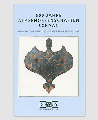 500 Jahre Alpengenossenschaften Schaan