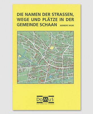 Strassen, Wege und Plätze von Schaan
