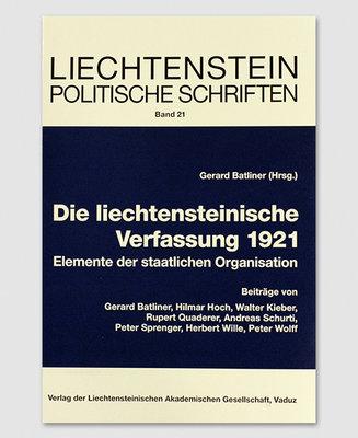 LPS 21 - Die liechtensteinische Verfassung 1921