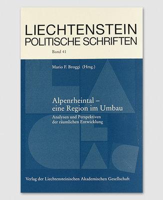 LPS 41 - Alpenrheintal- eine Region im Umbau