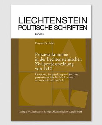 LPS 55 - Prozessökonomie in der liechtensteinischen Zivilprozessordnung von 1912