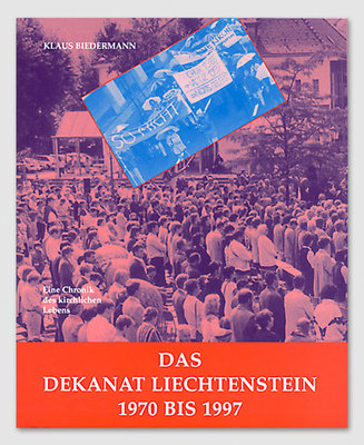 Das Dekanat Liechtenstein 1970 bis 1997