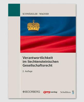 Verantwortlichkeit im liechtensteinischen Gesellschaftsrecht