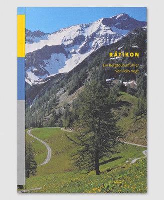 Rätikon - ein Bergtourenführer