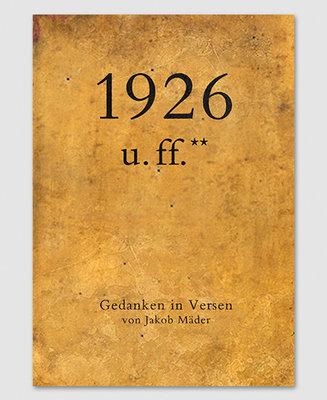 Gedanken in Versen 1926 u. ff.**