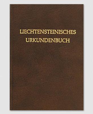 Liechtensteinisches Urkundenbuch (1. Band)