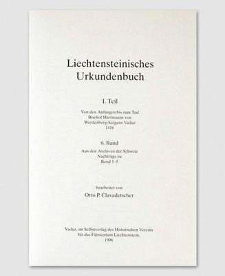 Liechtensteinisches Urkundenbuch (6. Band)