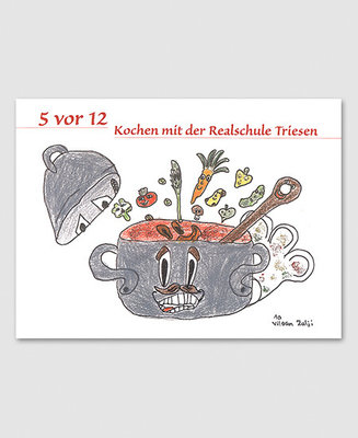 Kochbuch der Realschule Triesen