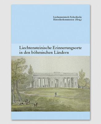 Liechtensteinische Erinnerungsorte in den böhmischen Ländern