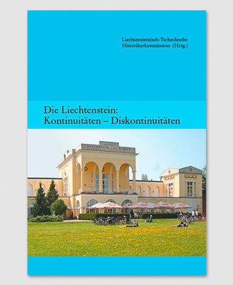 Die Liechtenstein: Kontinuitäten - Diskontinuitäten (Band 2)