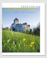 Fürstentum Liechtenstein Erleben - Eine Bilderreise