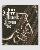 100 Jahre Blasmusik Eschen