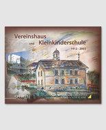 Vereinshaus und Kleinkinderschule