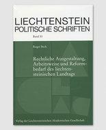 LPS 53 - Rechtliche Ausgestaltung, Arbeitsweise und Reformbedarf des liechtensteinischen Landtags