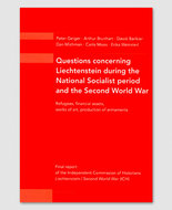 Questions concerning Liechtenstein during the National Socialist period and the Second World War