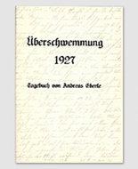 Überschwemmung 1927 - Tagebuch von Andreas Eberle